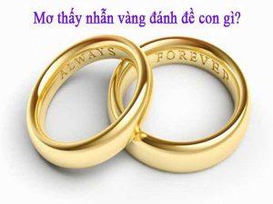 Mơ thấy nhẫn vàng là điềm báo gì, đánh con số nào?