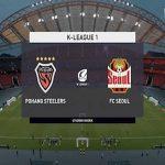 Nhận định Pohang Steelers vs FC Seoul, 17h30 ngày 22/5