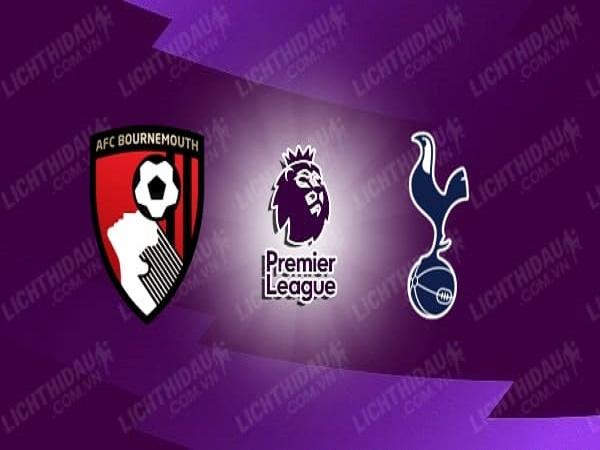 Nhận định Bournemouth vs Tottenham 00h00, 10/07 - Ngoại hạng Anh