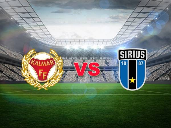 Nhận định Kalmar vs Sirius 00h00, 24/07 - VĐQG Thụy Điển