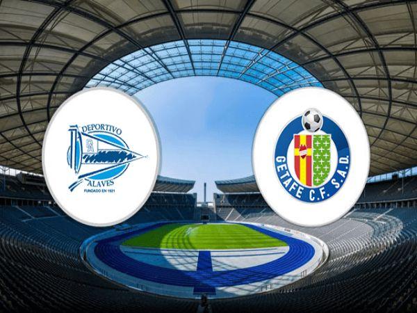 Nhận định kèo bóng đá Alaves vs Getafe