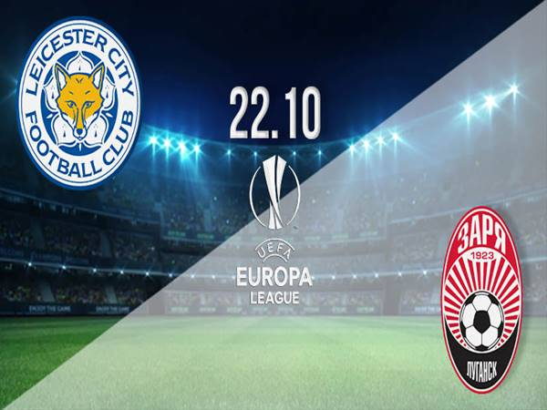 leicester-city-vs-zorya-02h00-ngay-23-10