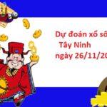 Dự đoánxổ số Tây Ninh  26/11/2020 hôm nay chính xác nhất