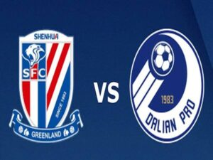 Nhận định Shanghai Shenhua vs Dalian Pro, 17h30 ngày 19/7
