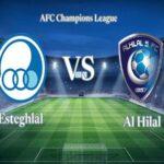 Nhận định Esteghlal vs Al Hilal – 00h00 14/09, Cúp C1 châu Á